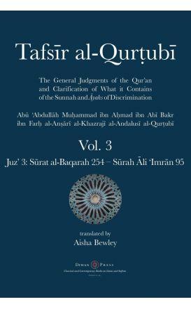 Tafsir al-Qurtubi – Vol. 3: Juz' 3: Sūrat al-Baqarah 254 – Sūrah Āli 'Imrān 95