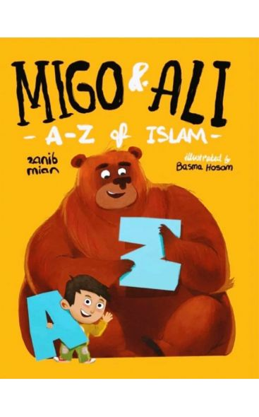 Migo And Ali: A-Z Of Islam