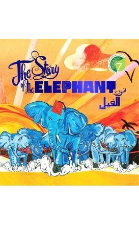 The Story of the Elephant: Surah Al-Feel