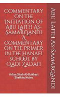 Commentary on The Initiation of Abu Laith As-Samarqandi