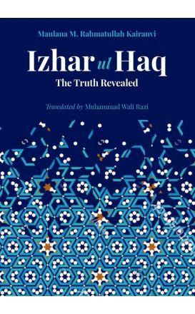 Izhar-ul-Haq: The Truth Revealed