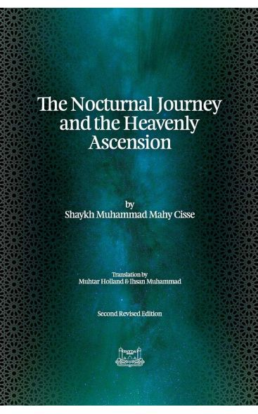 The Nocturnal Journey & Heavenly Ascension