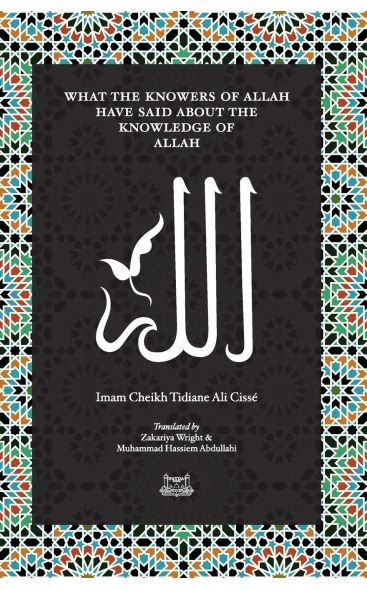 What the Knowers of Allah Have Said about the Knowledge of Allah