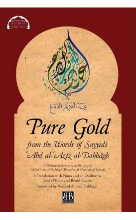 Pure Gold from the Words of Sayyidi Abd al-Aziz al-Dabbagh