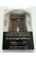 The Means of the Devout to the Ratib Al Haddad: An Abridged Commentary