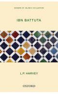 Ibn Battuta (Makers of Islamic Civilisation)