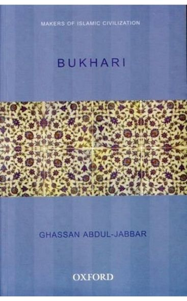 Bukhari (Makers of Islamic Civilization)