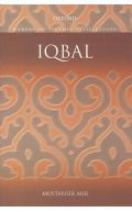 Iqbal (Makers of Islamic Civilization)