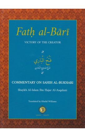 Fath Al-Bari Victory of the Creator Commentary on Sahih Al-Bukhari Volume 1