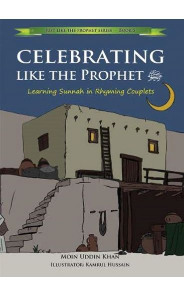 Celebrating Like the Prophet: Learning Sunnah in Rhyming Couplets