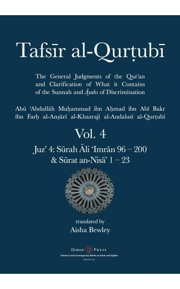 Tafsir al-Qurtubi – Vol. 4 Juz' 4: Surah Ali 'Imran 96 – 200 & Surat an-Nisa' 1 – 23