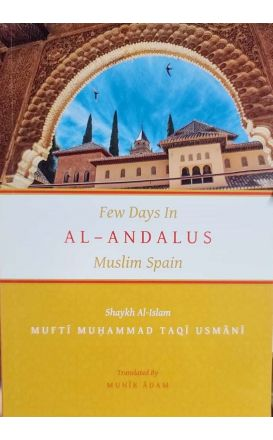 Few Days in al-Andalus: Muslim Spain