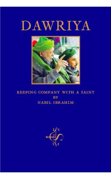 Dawriya: Keeping Company with a Saint