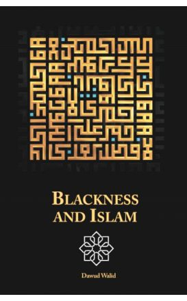 Blackness and Islam