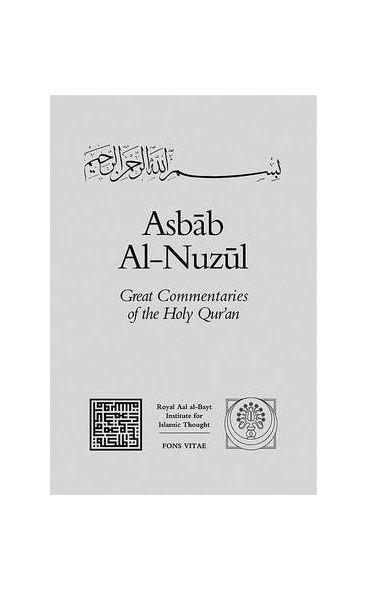 Al-Wahidi's: Asbab Al-Nuzul Volume III