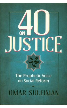 40 On Justice:The Prophetic Voice On Social Reform