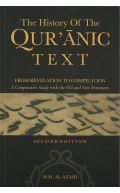 The History of The Quranic Text From Revelation to Compilation: A Comparative Study with the Old and New Testaments