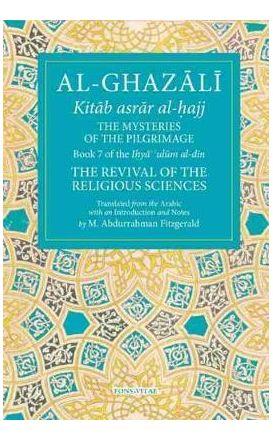 Al-Ghazali: The Mysteries of the Pilgrimage