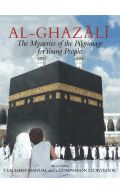Al-Ghazali: The Mysteries of the Pilgrimage for Young People (Incl. Teachers Manual & Companion Storybook)