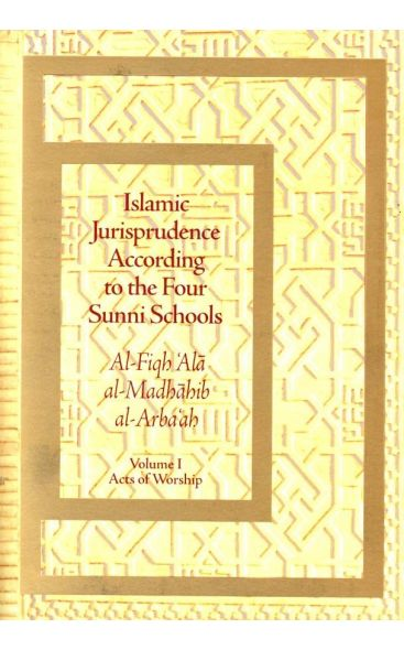 Islamic Jurisprudence According to the Four Sunni Schools