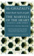 Al-Ghazali: The Marvels of the Heart