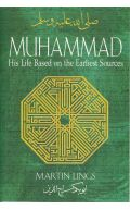 Muhammad (S): His Life Based on the Earliest Sources