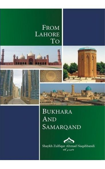 From Lahore to Bukhara and Samarqand