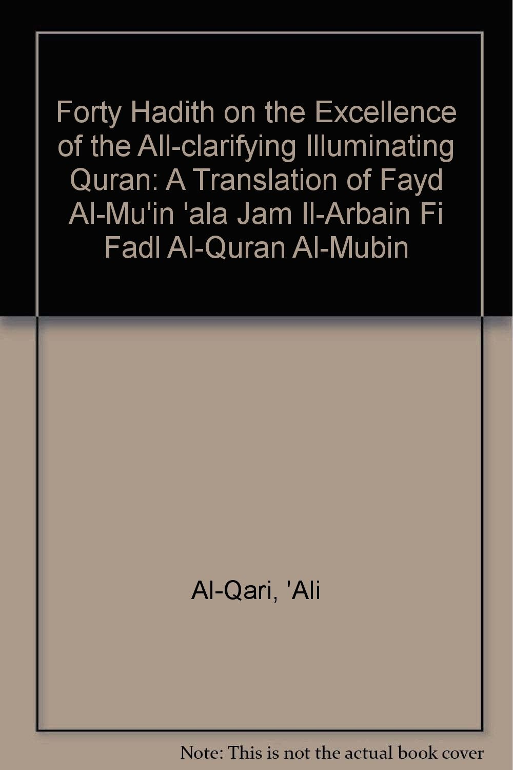 Forty Hadith on the Excellence of the All-clarifying Illuminating Quran -  Audio CD